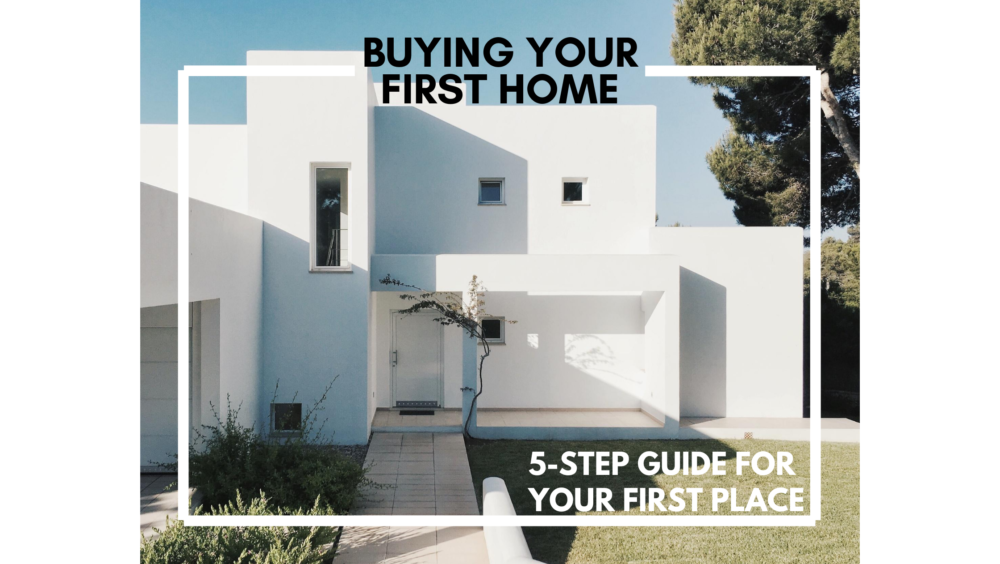 Buying your first home blog title feature image