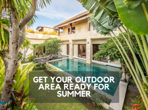 getting your outdoor area ready for summer