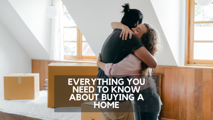 Everything you need to know about buying a home